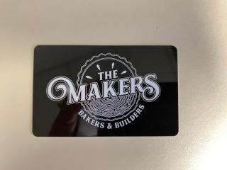 [Gift Card to The Maker's Bakers & Builders]