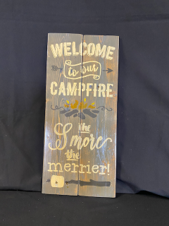 [Handmade 'Welcome To Our Campfire' Sign]